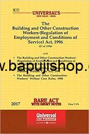 The Building and other Construction Workers (Regulation of Employment and conditions of Service Act, 1966 - Newest Edition