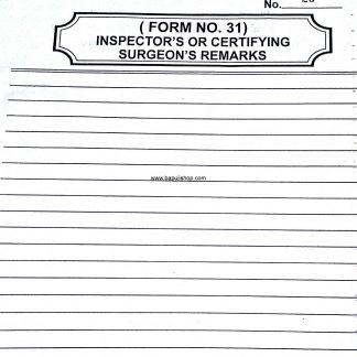 Inspection Book Factory Form No.31 - Inspector's or Certifying Surgeon's Remarks