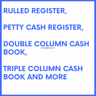 Rulled and Letter Rulled Registers like Petty cash book etc