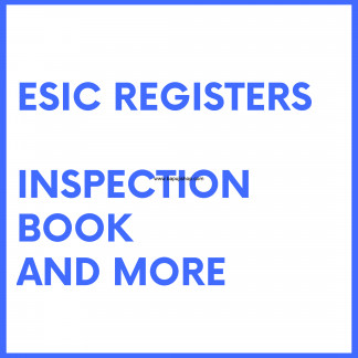 Employees' State Insurance Corporation ESIC like ESI Accident register, forms etc