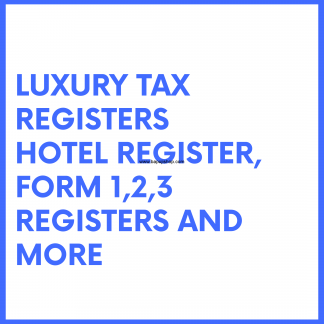Luxury Tax Act registers like Hotel register book etc