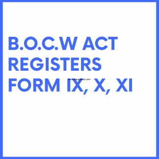 Building Construction Workers Act like BOCW Register of Muster roll etc