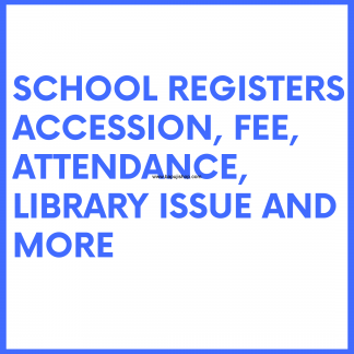School Registers like General admission register etc
