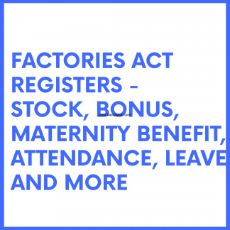 Factories Act 1948 Forms and Registers