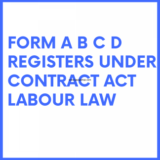 Form a b c d under contract labour act - New Contract Labour Laws Registers , also called abcd register as per contract labour law act 2017